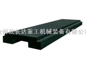 沧州铸铁平台大理石导轨